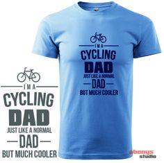 pánske tričko pre cyklistov - I am a cycling DAD just like a normal DAD but much cooler